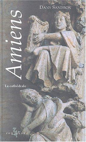 Amiens : La cathédrale