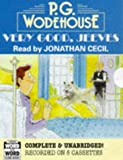 Very Good, Jeeves: Complete & Unabridged (Bertie Wooster & Jeeves)