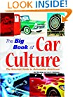 The Big Book of Car Culture: The Armchair Guide to Automotive Americana