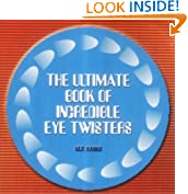 The Little Book of Incredible Eye-twisters! (Optical Illusions)