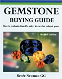 img - for Gemstone Buying Guide, Second Edition: How to Evaluate, Identify, Select & Care for Colored Gems book / textbook / text book