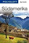 S�damerika: POLYGLOTT Apa Guide (APA...