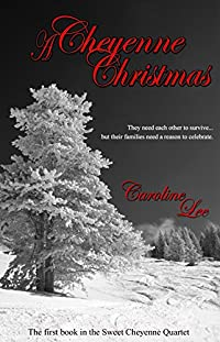 (FREE on 3/12) A Cheyenne Christmas by Caroline Lee - http://eBooksHabit.com