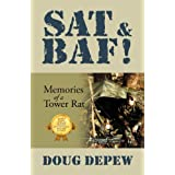 SAT & BAF!: Memories of a Tower Rat ~ Doug DePew