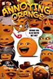 Annoying Orange #2: Orange You Glad You're Not Me? (Annoying Orange Graphic Novels)