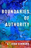 "A. John Simmons, ""Boundaries of Authority"" (Oxford UP, 2016)"