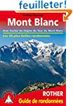 Mont Blanc - Les 50 plus belles rando...
