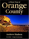 img - for A Photo Tour of Orange County book / textbook / text book