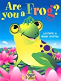 img - for Are You a Frog? (Touch 'n' Learn) book / textbook / text book