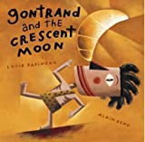 Gontrand and the Crescent Moon