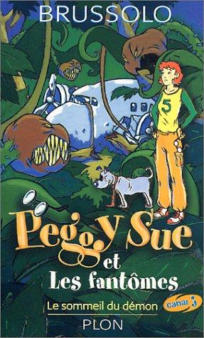 Peggy Sue et les fantômes (2) : Le Sommeil du démon