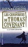 Les Chroniques de Thomas Covenant, Tome 3 : La terre dévastée