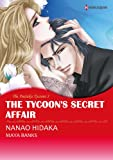 img - for The Tycoon's Secret Affair - The Anetakis Tycoons #3 (Harlequin comics) book / textbook / text book