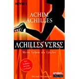 Achilles&#39; Verse: Mein Leben als Lufervon &#34;Achim Achilles&#34;