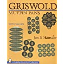 Griswold Muffin Pans (A Schiffer Book for Collectors)