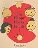The Happy Hocky Family (Viking Kestrel Picture Books) (0670852066) by Smith, Lane