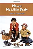 Me and My Little Brain (0440455332) by John D. Fitzgerald