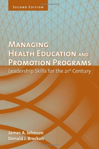 Managing Health Education And Promotion Programs:...
