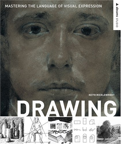 Drawing: Mastering the Language of Visual Expression...