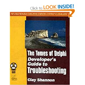 The Tomes of Delphi: Developer's Guide to Troubleshooting