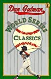 World Series Classics (0140377514) by Gutman, Dan