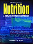Nutrition: A Health Promotion Approac...