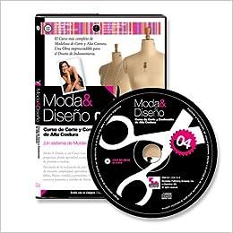 Moda y Diseno 4. Curso de Corte y Confeccion de Alta Costura (Spanish