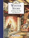 Winter Story: A Party In The Ice Palace (Brambly Hedge) (0006640680) by Barklem, Jill