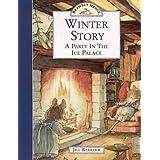 Winter Story: A Party In The Ice Palace (Brambly Hedge) ~ Jill Barklem