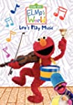 Elmo's World: Let's Play Music