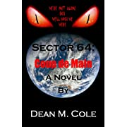 SECTOR 64: Coup de Main (Kindle Edition) By Dean M. Cole          Buy new: $2.99     Customer Rating: