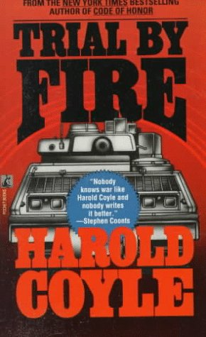 Trial By Fire, HAROLD COYLE