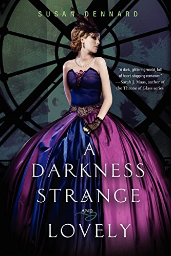 Image of A Darkness Strange and Lovely (Something Strange and Deadly Trilogy)