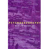 Psychogeography (Pocket Essentials)by Merlin Coverley