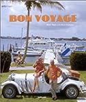 Bon Voyage: An Oblique Glance at the...
