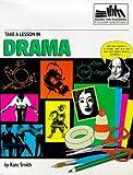 Take a Lesson in Drama