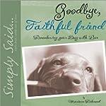 Goodbye, Faithful Friend: Remembering...