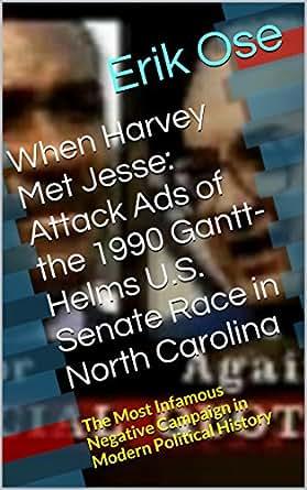 When harvey met jesse attack ads of the 1990 gantt helms for Harvey windows price list