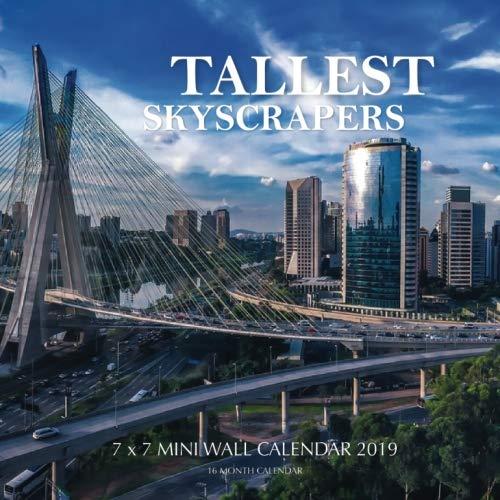 Tallest Skyscrapers 7 x 7 Mini Wall Calendar 2019 16 Month Calendar [Landon, Mason] (Tapa Blanda)