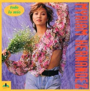 Myriam Hernandez - Todo Lo Mio - Amazon.com Music