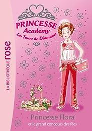 Princesse Flora et le grand concours des fées