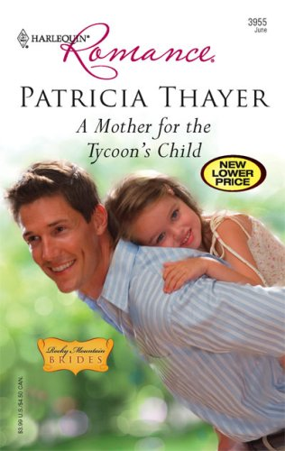 A Mother for the Tycoon's Child (Harlequin Romance)