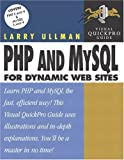 PHP and MySQL for Dynamic Web Sites: Visual QuickPro Guide (0321186486) by Larry Ullman