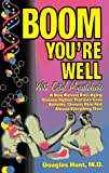 Boom, You're Well (1887314288) by Hunt, Douglas