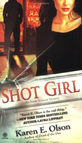 Image of Shot Girl: An Annie Seymour Mystery