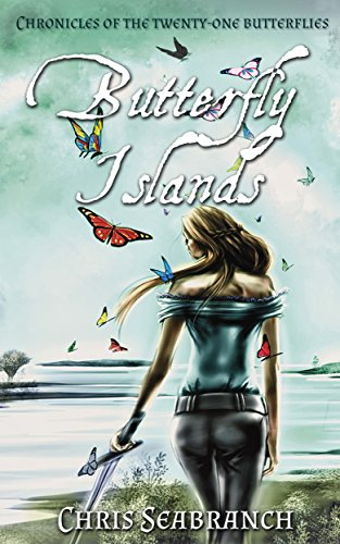 Butterfly Islands (Chronicles of the Twenty-One Butterflies Book 1) (Free Fantasy compare prices)