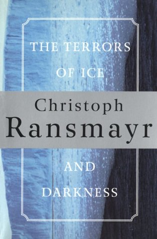 The Terrors of Ice and Darkness