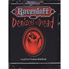 Denizens of Dread (Ravenloft d20 3.5 Horror Roleplaying) by Jackie Cassada