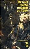 echange, troc Michael Pearce - Troubles au Caire