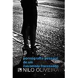 Pornografia pessoal de um ilusionista fracassado